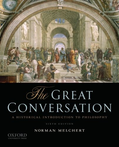 The Great Conversation: A Historical Introduction to Philosophy 9780195397611