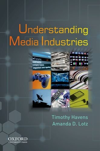 Understanding Media Industries 9780195397673