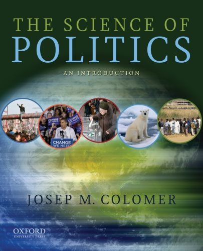 The Science of Politics: An Introduction 9780195397741