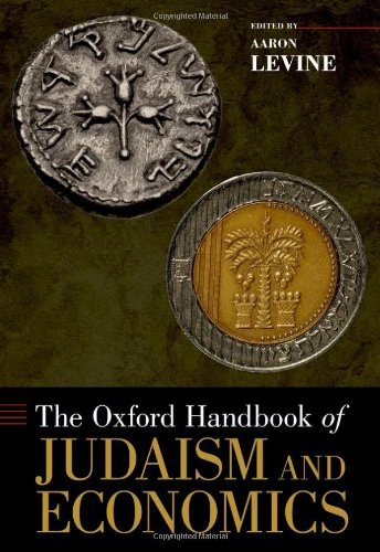 The Oxford Handbook of Judaism and Economics 9780195398625