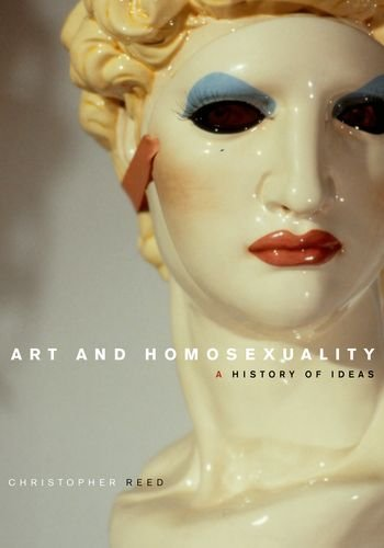 Art and Homosexuality: A History of Ideas 9780195399073