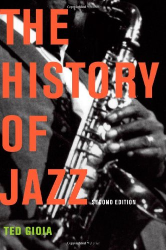 The History of Jazz 9780195399707
