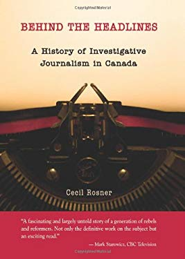 The History of Investigative Journalism in Canada 9780195427332