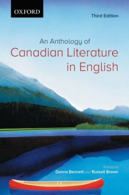 An Anthology of Canadian Literature in English 9780195427813