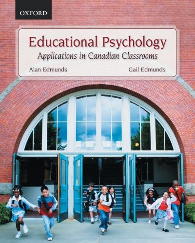 Educational Psychology: Applications in Canadian Classrooms 9780195428070