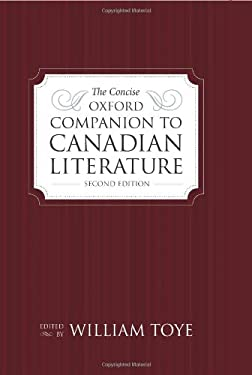 The Concise Oxford Companion to Canadian Literature 9780195428858