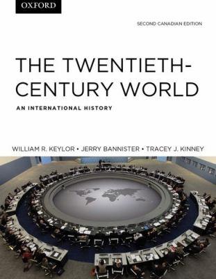 The Twentieth-Century World: An International History, Second Canadian Edition 9780195429022