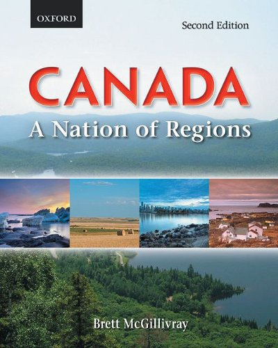 Canada a Nation of Regions 9780195429909