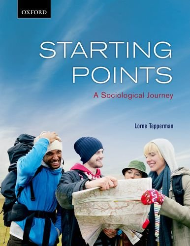 Starting Points: A Sociological Journey 9780195429985