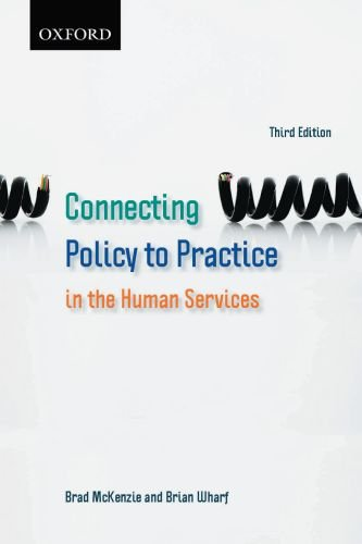 Connecting Policy to Practice in the Human Services 9780195430097