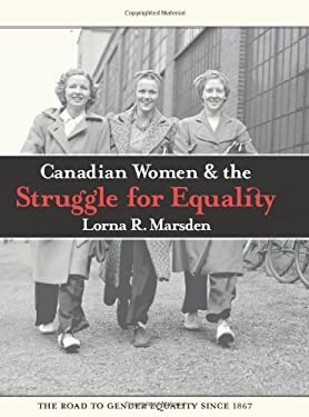Canadian Women and the Struggle for Equality 9780195430493