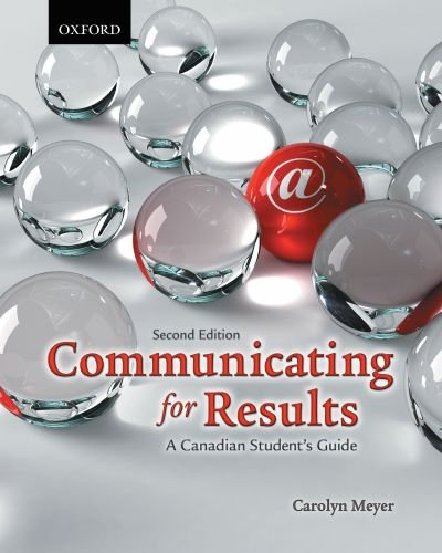 Communicating for Results: A Canadian Student's Guide 9780195431643