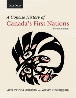A Concise History of Canada's First Nations 9780195432428