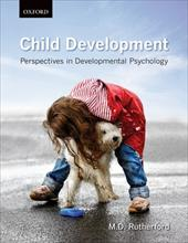 Child Development: Perspectives in Developmental Psychology