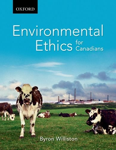 Environmental Ethics for Canadians 9780195433630