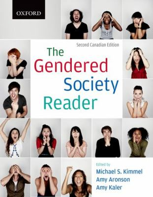 The Gendered Society Reader: Second Canadian Edition 9780195433715