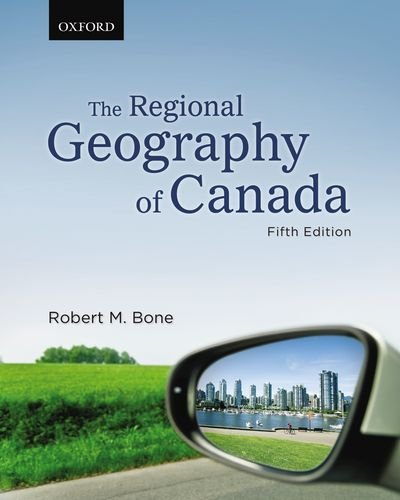 The Regional Geography of Canada 9780195433739
