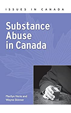 Substance Abuse in Canada 9780195433876