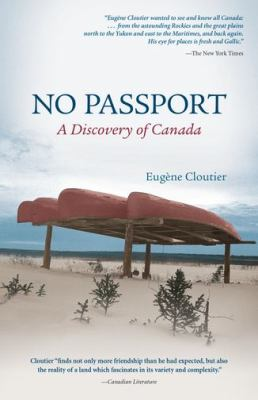 No Passport: A Discovery of Canada 9780195434583