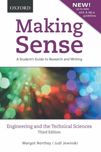Making Sense: Engineering and the Technical Sciences: A Student's Guide to Research and Writing 9780195440041