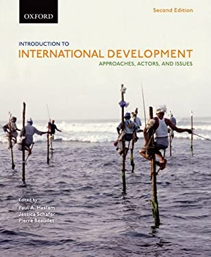 Introduction to International Development: Approaches, Actors, and Issues 9780195440201