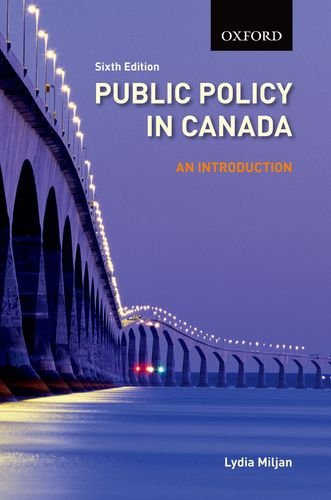 Public Policy in Canada an Introduction, 6/E 9780195442779