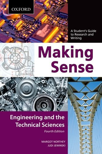 Making Sense: Engineering and the Technical Sciences: A Student's Guide to Research and Writing 9780195445848