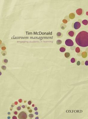 Classroom Management: Engaging Students in Learning 9780195564648
