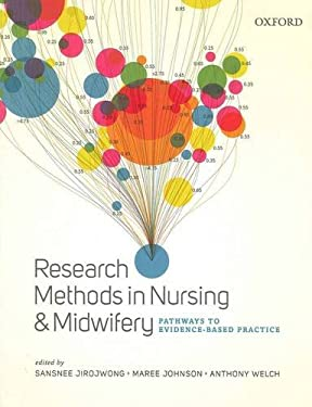 Research Methods in Nursing & Midwifery: Pathways to Evidence-Based Practice 9780195568189
