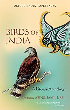 Birds of India: A Literary Anthology 9780198069393