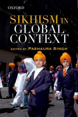 Sikhism in Global Context 9780198075547