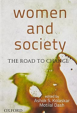 Women and Society: The Road to Change 9780198080787