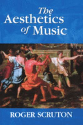 The Aesthetics of Music 9780198167273