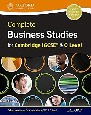 Complete business studies for cambridge igcse and o level by complete business studies for cambridge igcse and o level by brian titley fandeluxe Gallery
