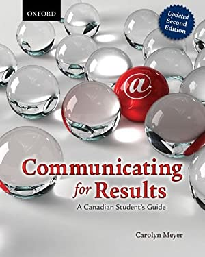 Communicating for Results: A Canadian Student's Guide 9780199006304
