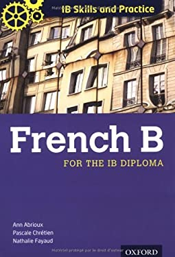 French B for the IB Diploma 9780199127375