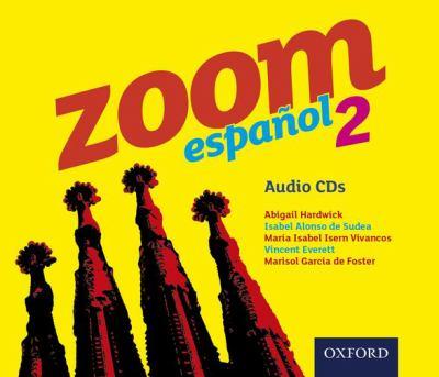 Zoom Espanol 2: Audio CDs 9780199127658