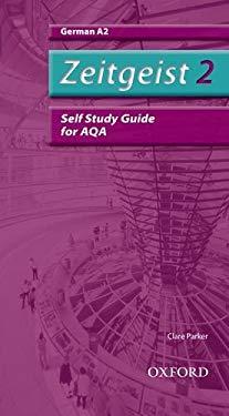 Zeitgeist 2. A2 Aqa Self-Study Guide - McCrorie, Morag