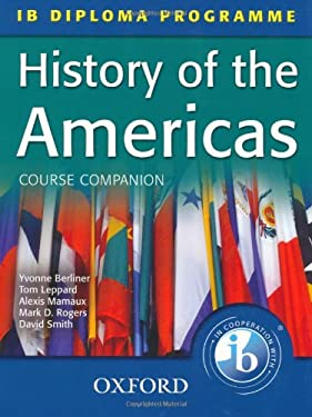 History of the Americas Course Companion: IB Diploma Programme 9780199180783