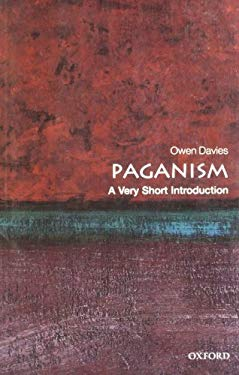 Paganism: A Very Short Introduction 9780199235162