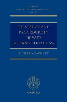 Substance and Procedure in Private International Law 9780199532797