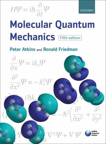 Molecular Quantum Mechanics - 5th Edition