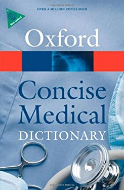 Concise Medical Dictionary 9780199557141