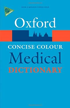 Concise Colour Medical Dictionary 9780199557158