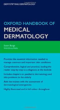 Oxford Handbook of Medical Dermatology 9780199558322