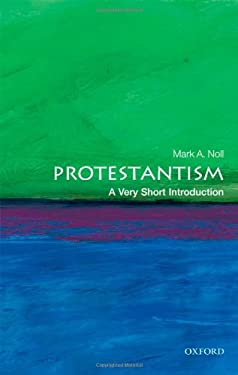 Protestantism: A Very Short Introduction 9780199560974