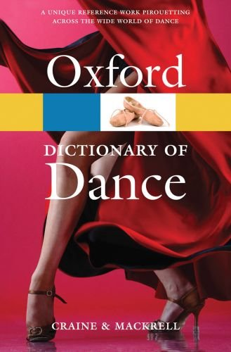The Oxford Dictionary of Dance 9780199563449