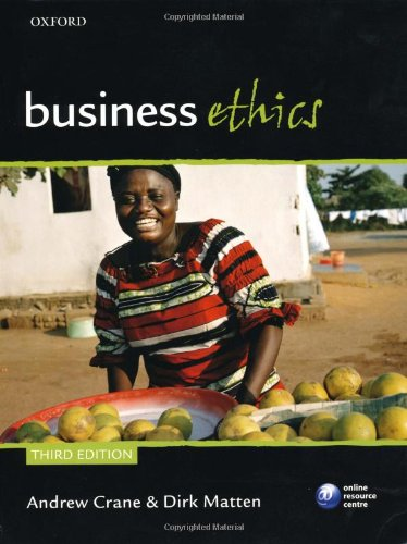 Business Ethics: Managing Corporate Citizenship and Sustainability in the Age of Globalization 9780199564330