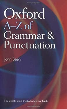 Oxford A-Z of Grammar and Punctuation 9780199564675