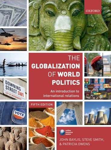 The Globalization of World Politics: An Introduction to International Relations 9780199569090